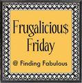 Frugaliciou$ Friday