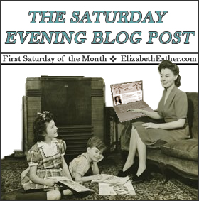 The Saturday Evening Blog Post